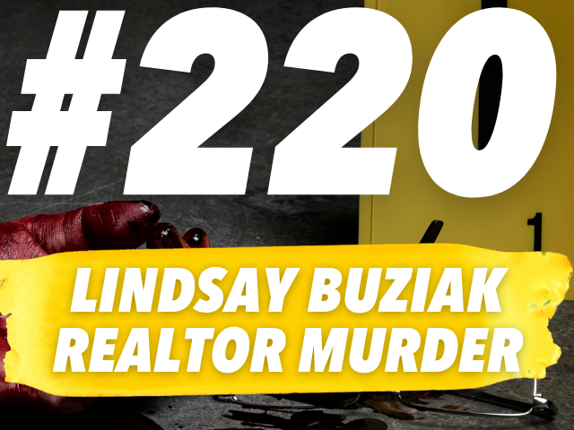 The Fatal Showing, Mysterious Phone Call, And Grisly Stabbing Death of Lindsay Buziak