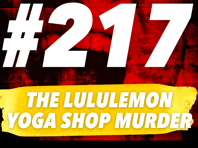 The Unbelievably Shocking, But True Lululemon Murder
