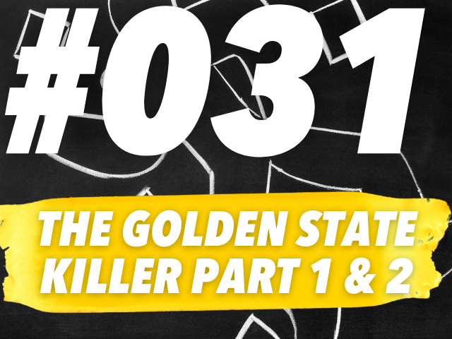 The Golden State Killer: Over A Decade of Crime